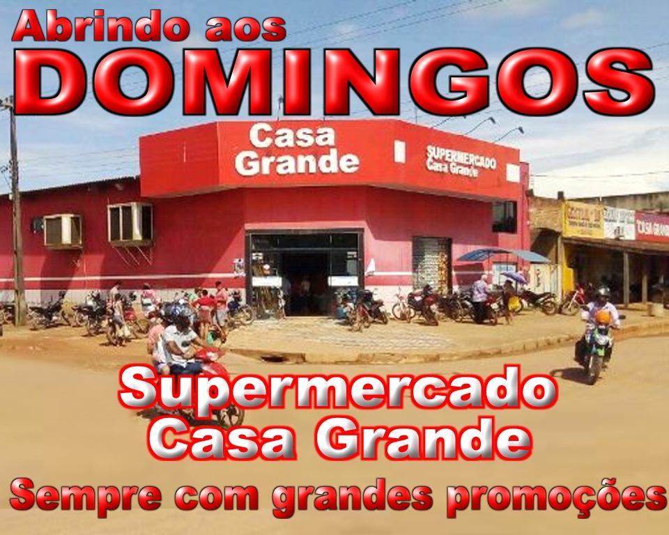 Supermercado Casa Grande, promoção para os dias, 08,09 e 10 de maio de 2020